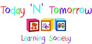 Today N Tomorrow Learning Society